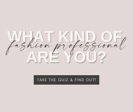text: what kind of fashion professional are you? take the quiz to find out